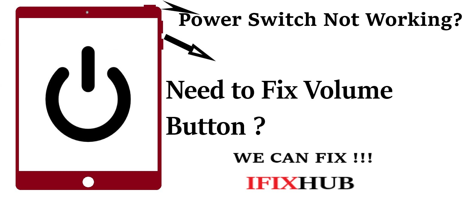 iPad Power and Volume Button Repair
